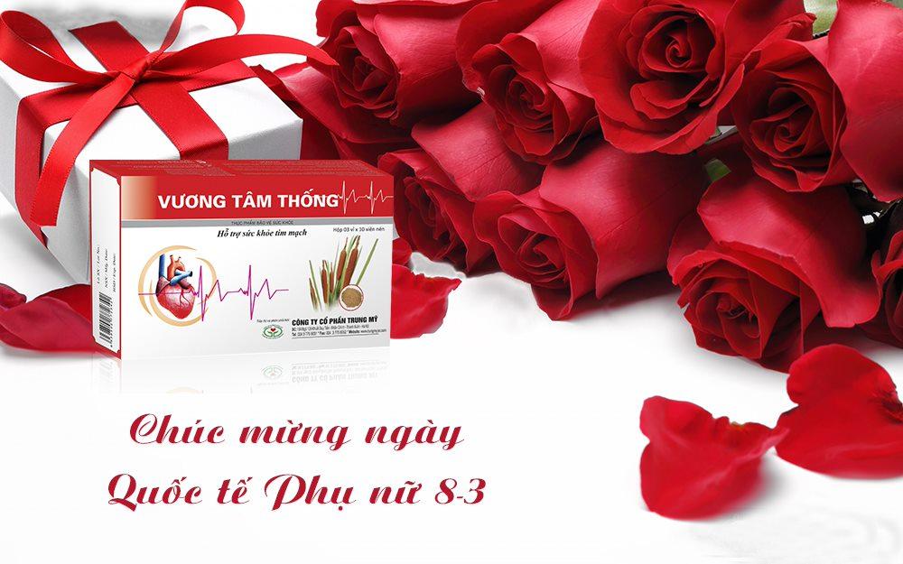 Vương Tâm Thống là món quà tặng 8/3 tuyệt vời để bảo vệ sức khỏe tim mạch cho người thân